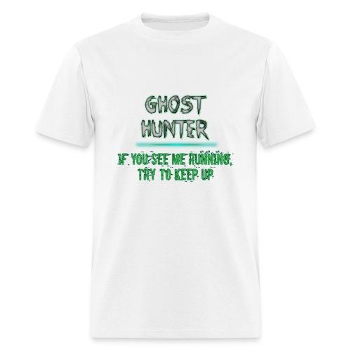 Ghost Hunter - Men's T-Shirt