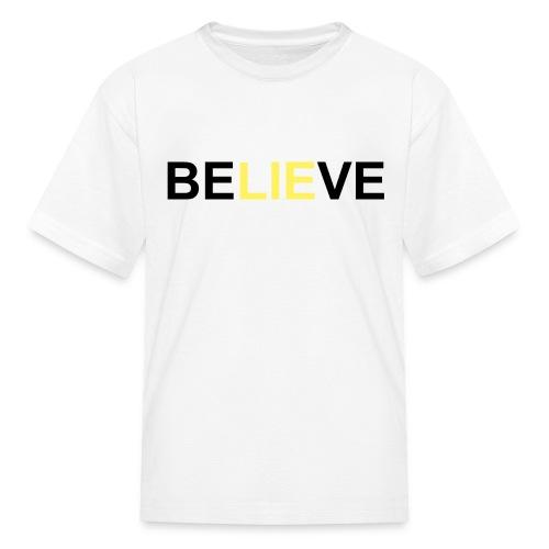 Be LIE ve - Kids' T-Shirt