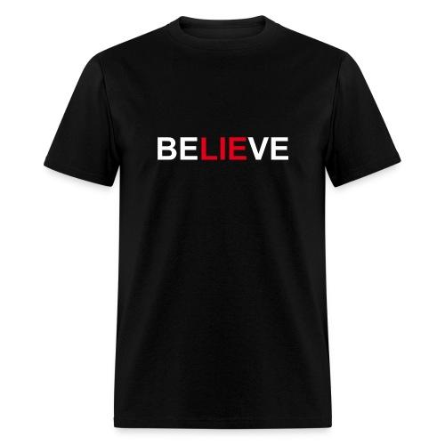 Be LIE ve - Men's T-Shirt