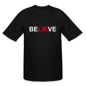 Be LIE ve - Men's Tall T-Shirt