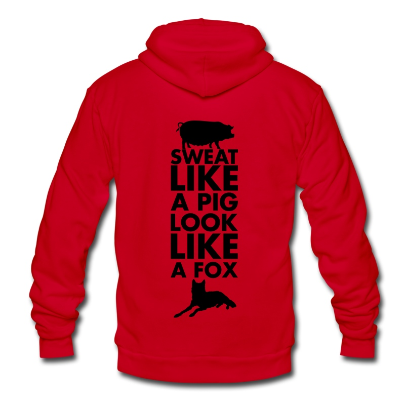 sweat like a pig, look like a fox - Unisex Fleece Zip Hoodie by American Apparel