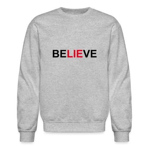 Be LIE ve - Crewneck Sweatshirt