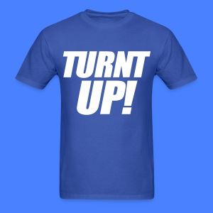 Turnt Up T-Shirts - stayflyclothing.com - Men's T-Shirt