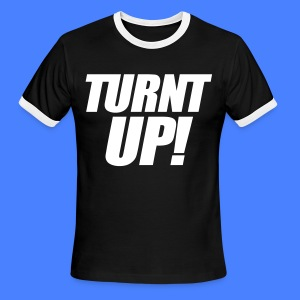 Turnt Up T-Shirts - stayflyclothing.com - Men's Ringer T-Shirt