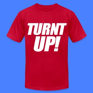 Turnt Up T-Shirts - stayflyclothing.com - Men's T-Shirt by American Apparel