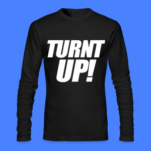 Turnt Up Long Sleeve Shirts - stayflyclothing.com - Men's Long Sleeve T-Shirt by Next Level