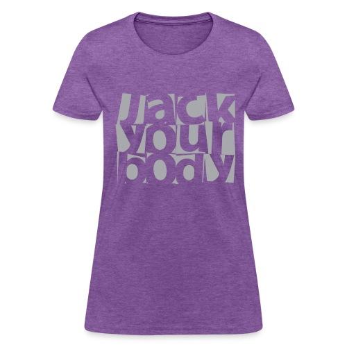Jack Your Body - Women's (Purple Heather) - Women's T-Shirt