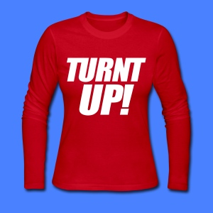 Turnt Up Long Sleeve Shirts - stayflyclothing.com - Women's Long Sleeve Jersey T-Shirt