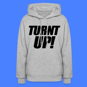 Turnt Up Hoodies - stayflyclothing.com - Women's Hoodie