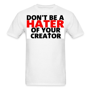Don't Hate - Men's T-Shirt