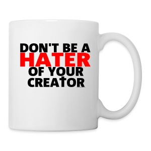 Don't Hate - Coffee/Tea Mug