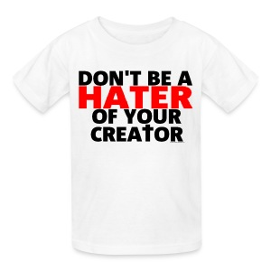 Don't Hate - Kids' T-Shirt