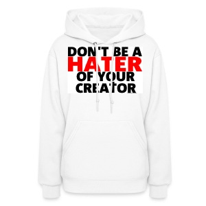 Don't Hate - Women's Hoodie