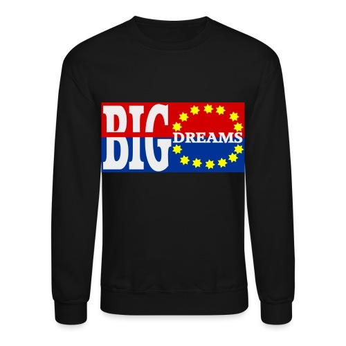 Big Dreams Crewneck - Crewneck Sweatshirt