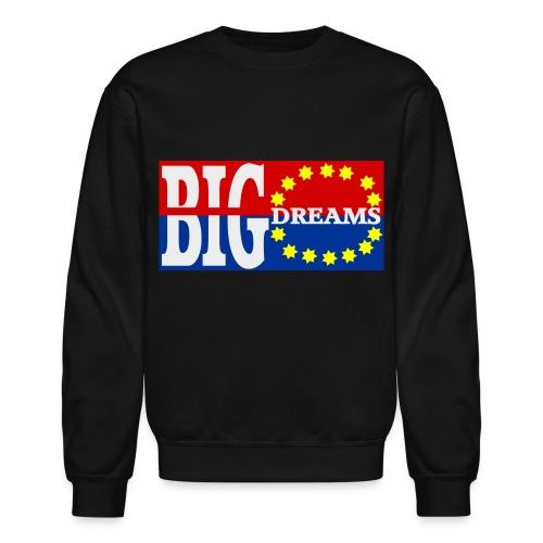 Big Dreams Crewneck - Crewneck Sweatshirt