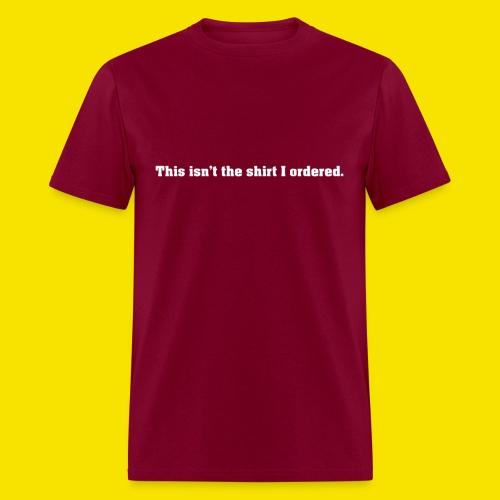 Not the shirt - Men's T-Shirt