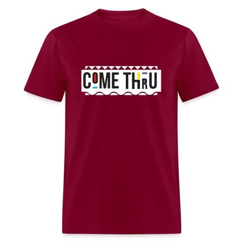 Come Thru Tee - Men's T-Shirt