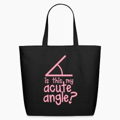 is this my ACUTE angle? cute maths nerds shirt Bags & backpacks