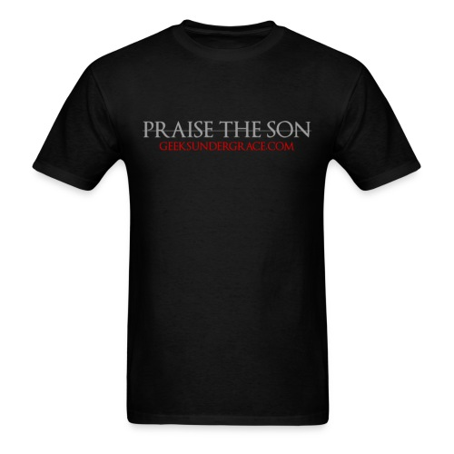 Praise the Son - Men's T-Shirt