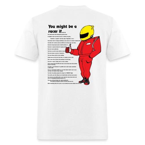 You might be a racer T-shirt - Men's T-Shirt