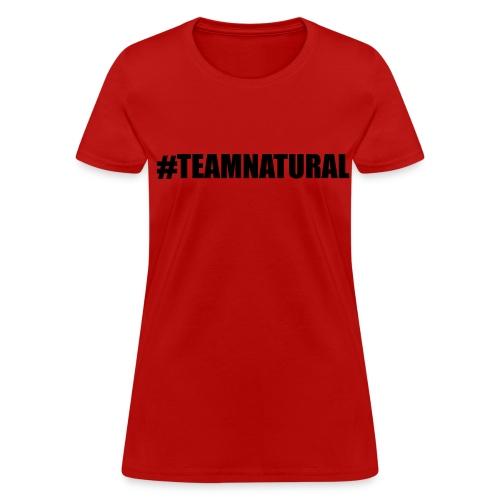 Team Natural - Women's T-Shirt