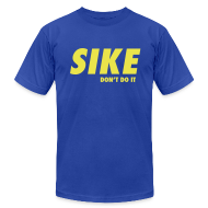 T-Shirts ~ Men's T-Shirt by American Apparel ~ SIKE