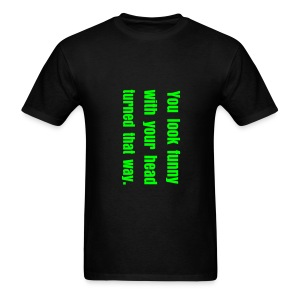 Da Fuq? T-Shirt - Men's T-Shirt