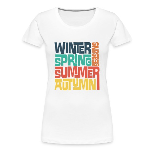 Four Seasons - Women's Premium T-Shirt