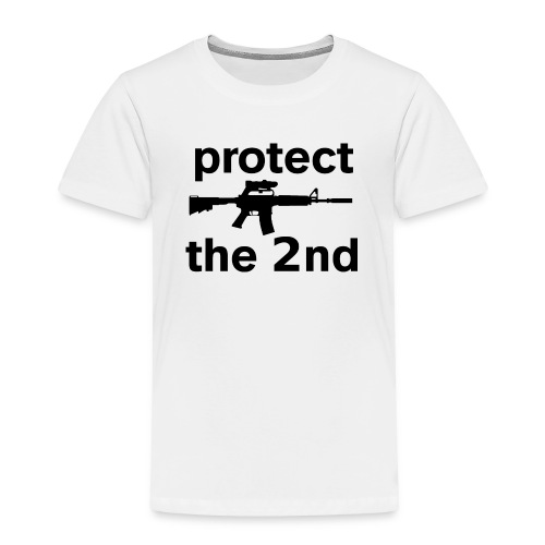 PROTECT THE 2ND - Toddler Premium T-Shirt