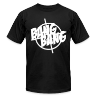 T-Shirts ~ Men's T-Shirt by American Apparel ~ Bang Bang Tee