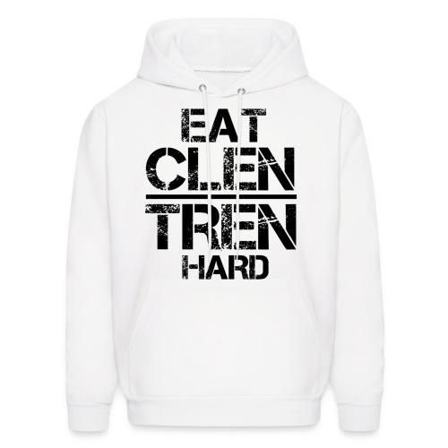Men's 'EAT CLEAN TRAIN DIRTY' Hoodie - Black Text - Men's Hoodie