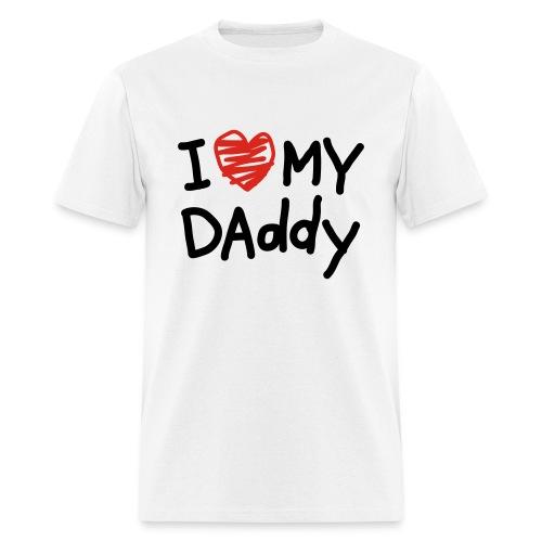 I Love My Daddy - Men's T-Shirt