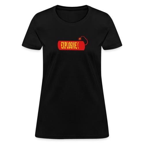 Explosive - Women's T-Shirt