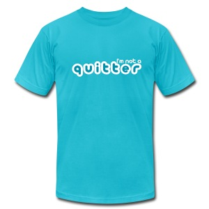 I'm not a quitter - Men's T-Shirt by American Apparel