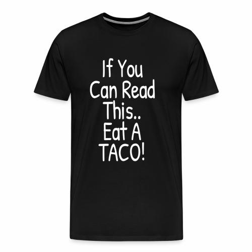 Taco Brainwashing by Mr. Red Men's Premium T-Shirt - Men's Premium T-Shirt