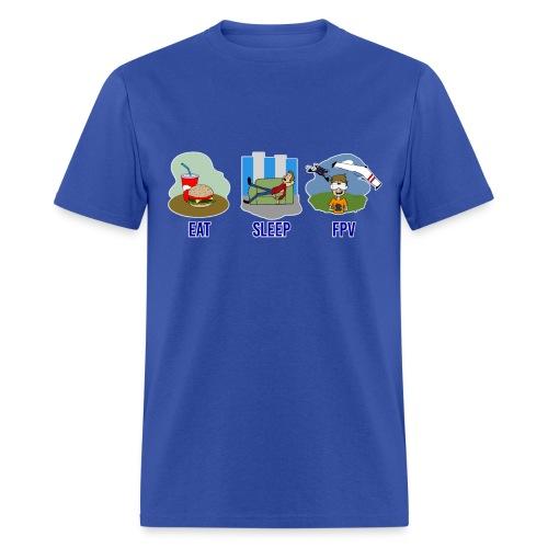 Eat, Sleep, FPV - Men's T-Shirt
