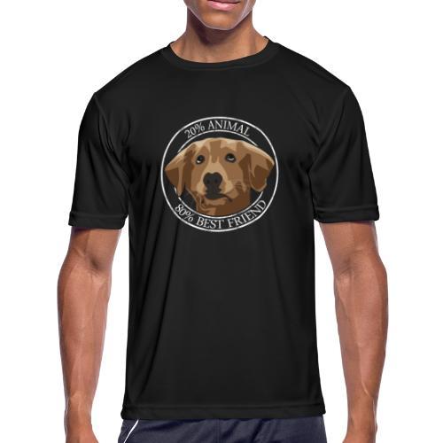 dog is 80% friends - Men's Moisture Wicking Performance T-Shirt