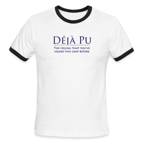 Deja Pu - Men's Ringer T-Shirt