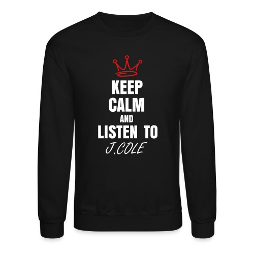 KEEP CALM  - Crewneck Sweatshirt