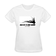 Women's T-Shirts ~ Women's T-Shirt ~ HOLD ON TO YOUR WEAVE