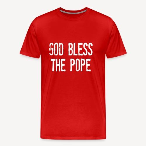 GOD BLESS THE POPE - Men's Premium T-Shirt