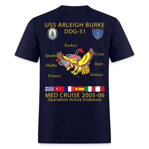 USS ARLEIGH BURKE 2005-06 CRUISE SHIRT  - Men's T-Shirt