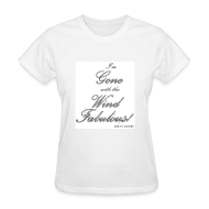 T-Shirts ~ Women's T-Shirt ~ FABULOUS WHITE II