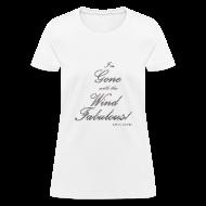 T-Shirts ~ Women's T-Shirt ~ FABULOUS WHITE II