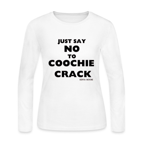 JUST SAY NO WHITE LS - Women's Long Sleeve Jersey T-Shirt