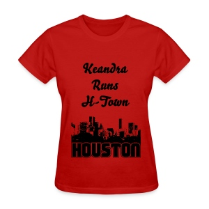 Keandra Runs H-Town - Women's T-Shirt