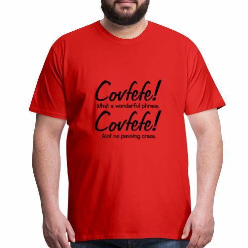 Covfefe! - Men's Premium T-Shirt