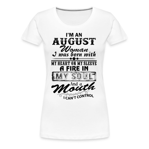 Womens august Graphic T-Shirt - Women's Premium T-Shirt