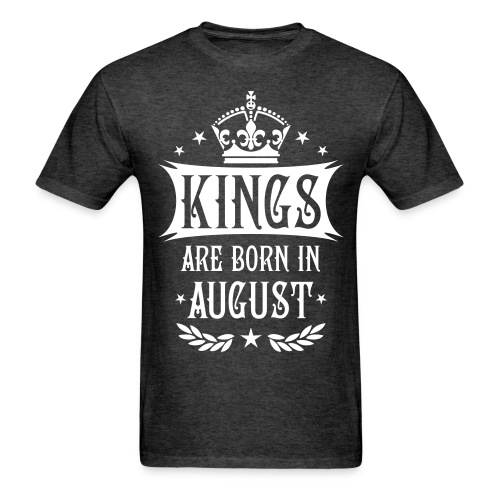 Men's, kings are born in August T-shirt - Men's T-Shirt