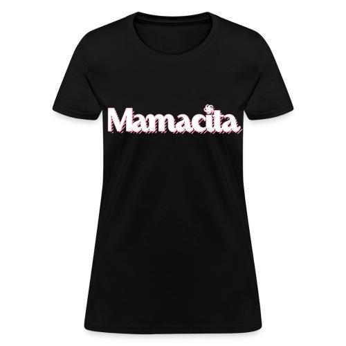 Mamacita - Official - Women's T-Shirt
